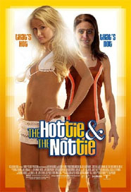 I like how the poster has to tell us which one is meant to be hot. Notice also that Hilton's name does not appear anywhere on it.